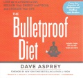 Product The Bulletproof Diet: Lose Up to a Pound a Day, Reclaim Energy and Focus, Upgrade Your Life; Library Edition