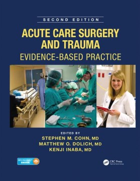 Product Acute Care Surgery and Trauma: Evidence-Based Practice