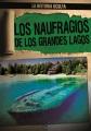 Product Los Naufragios de los Grandes Lagos / Great Lakes