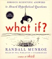 Product What If?: Serious Scientific Answers to Absurd Hypothetical Questions: Includes PDF Disc