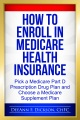 Product How to Enroll in Medicare Health Insurance