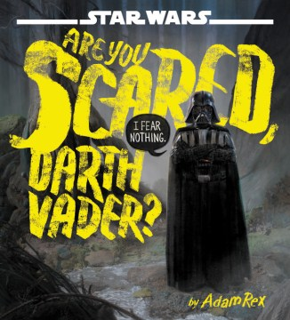 Product Are You Scared, Darth Vader?