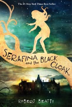 Product Serafina and the Black Cloak