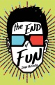 Product The End of Fun
