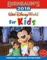 Product Birnbaum's 2018 Walt Disney World for Kids: The Official Guide