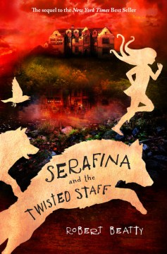 Product Serafina and the Twisted Staff