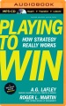 Product Playing to Win: How Strategy Really Works
