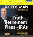 Product The Truth About Retirement Plans and IRA's: All the Strategies You Need to Build Savings, Select the Right Investments, and Receive the Retirement Income You Want