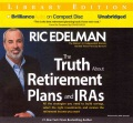 Product The Truth About Retirement Plans and Ira's: All the Strategies You Need to Build Savings, Select the Right Investments, and Receive the Retirement Income You Want; Library Edition