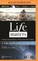 Product Life Matters: Creating a Dynamic Balance of Work, Family, Time, & Money