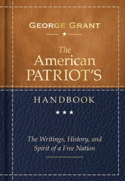 Product The American Patriot's Handbook: The Writings, History, and Spirit of a Free Nation