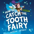 Product How to Catch the Tooth Fairy