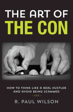 Product The Art of the Con: How to Think Like a Real Hustler and Avoid Being Scammed