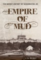 Product Empire of Mud
