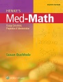 Product Henke's Med-Math: Dosage Calculation, Preparation & Administration