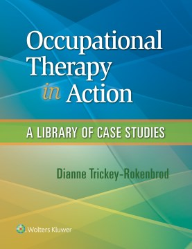 Product Occupational Therapy in Action: A Library of Case Studies