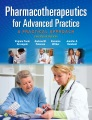 Product Pharmacotherapeutics for Advanced Practice