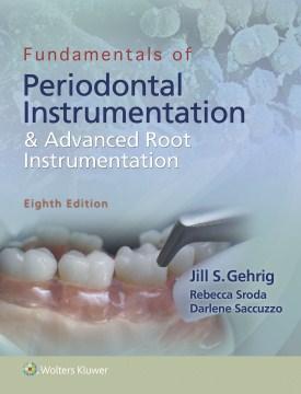 Product Fundamentals of Periodontal Instrumentation & Advanced Root Instrumentation
