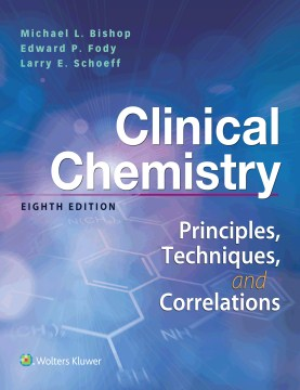 Product Clinical Chemistry: Principles, Techniques, Correlations
