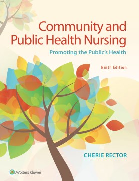 Product Community and Public Health Nursing: Promoting the Public's Health