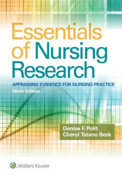 Product Essentials of Nursing Research: Appraising Evidence for Nursing Practice