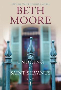 Product The Undoing of Saint Silvanus