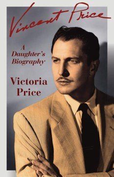 Product Vincent Price: A Daughter's Biography
