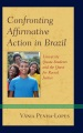 Product Confronting Affirmative Action in Brazil
