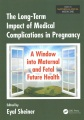 Product The Long-Term Impact of Medical Complications in P