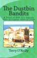 Product The Dustbin Bandits: A Story of RAF 751 Signals Unit in Cyprus 1956 to 1958
