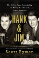 Product Hank & Jim: The Fifty-Year Friendship of Henry Fonda and James Stewart