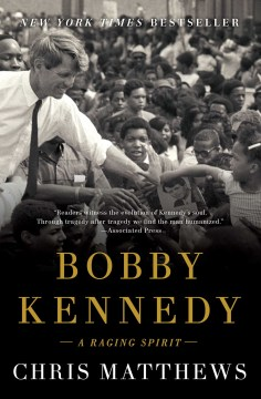 Product Bobby Kennedy: A Raging Spirit