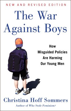 Product The War Against Boys: How Misguided Policies are Harming Our Young Men
