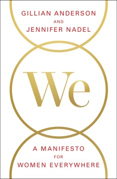 Product We: A Manifesto for Women Everywhere