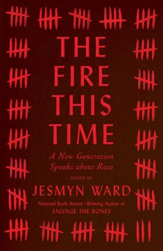 Product The Fire This Time: A New Generation Speaks About Race