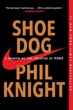 Product Shoe Dog: A Memoir by the Creator of Nike