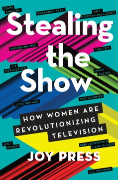 Product Stealing the Show: How Women Are Revolutionizing Television