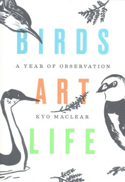 Product Birds Art Life: A Year of Observation