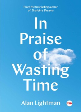Product In Praise of Wasting Time
