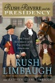 Product Rush Revere and the Presidency