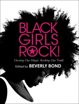 Product Black Girls Rock!: Owning Our Magic. Rocking Our Truth.