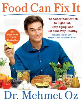 Product Food Can Fix It: The Superfood Switch to Fight Fat, Defy Aging, and Eat Your Way Healthy