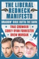 Product The Liberal Redneck Manifesto: Draggin' Dixie Outta the Dark