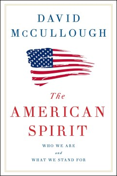 Product The American Spirit: Who We Are and What We Stand for