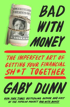 Product Bad With Money: The Imperfect Art of Getting Your Financial Sh*t Together