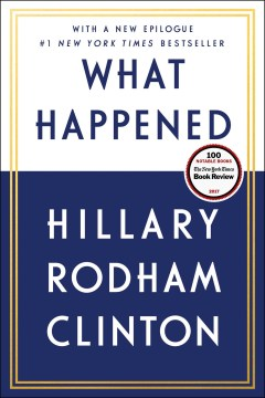 What Happened by Hillary Rodham Clinton