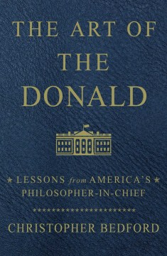 Product The Art of the Donald: Lessons from America's Philosopher-in-Chief