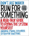 Product Run for Something: A Real-talk Guide to Fixing the System Yourself