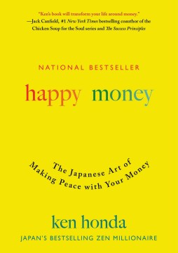 Product Happy Money: The Japanese Art of Making Peace with Your Money