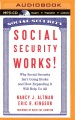 Product Social Security Works!: Why Social Security Isn't Going Broke and How Expanding It Will Help Us All